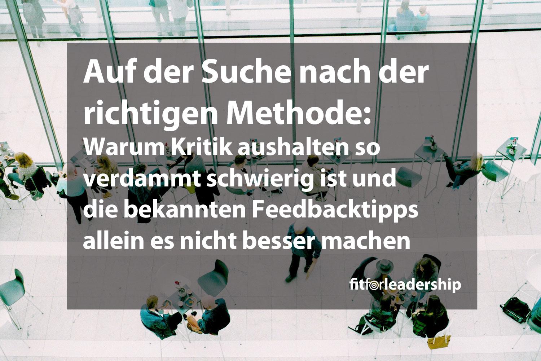 richtige-methode-warum-kritik-so-schwierig-ist-feedbacktipps-allein-es-nicht-besser-machen