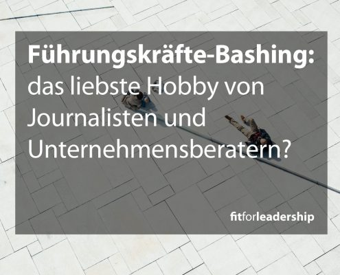 fuehrungskraefte-bashing-fitforleadership-alexander-benedix